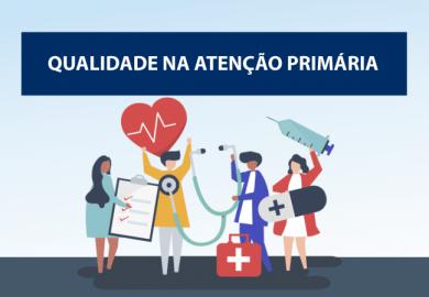 Saúde lança selo Atenção Primária de Qualidade