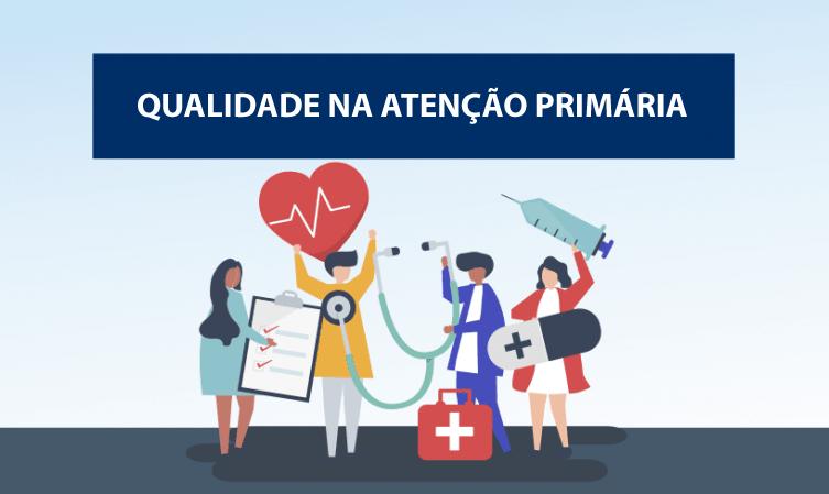 You are currently viewing Saúde lança selo Atenção Primária de Qualidade