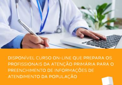 Curso on-line prepara os profissionais da Atenção Primária para o preenchimento de informações de atendimento da população