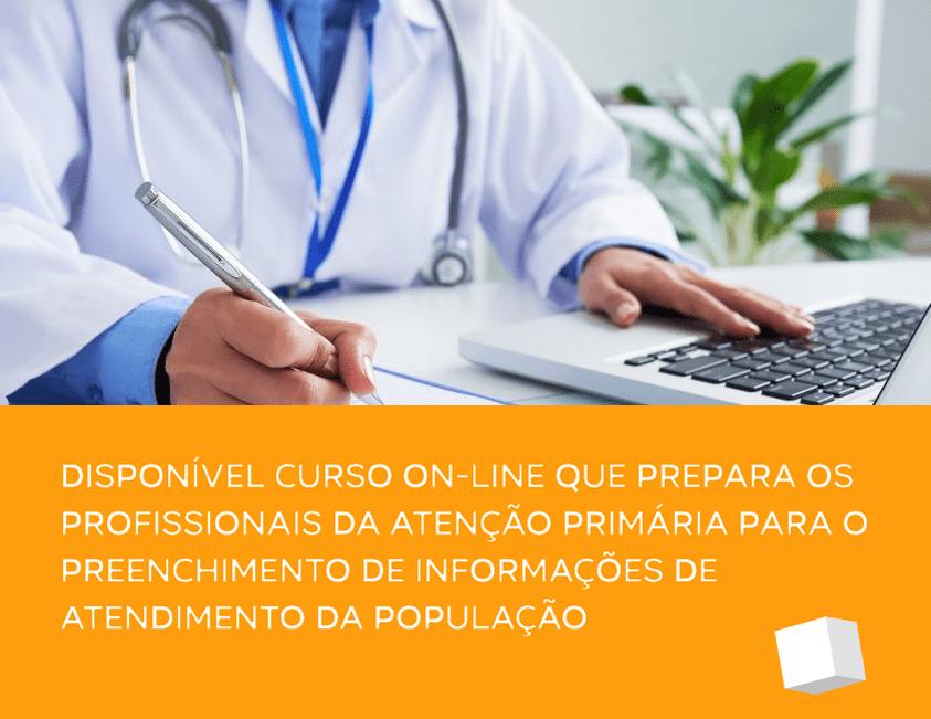You are currently viewing Curso on-line prepara os profissionais da Atenção Primária para o preenchimento de informações de atendimento da população